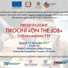 "PRESENTAZIONE TIROCINI ""ON THE JOB"" - 15 DICEMBRE 2017, ORE 8:30"